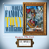 King or the Fool: An Opera Volume I by The World Famous Tony Williams