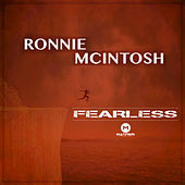 Play & Download Fearless by Ronnie McIntosh | Napster