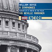 Play & Download Boyce: 8 Symphonies by Academy Of St. Martin-In-The-Fields (1) | Napster