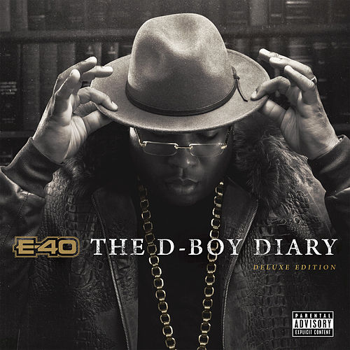 E-40 - The D-Boy Diary (Deluxe Edition) von E-40