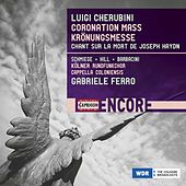 Play & Download Cherubini: Mass in A Major & Chant sur la mort de Haydn by Various Artists | Napster