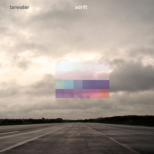 Play & Download Adrift by Tarwater | Napster