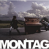 Montag by Montag