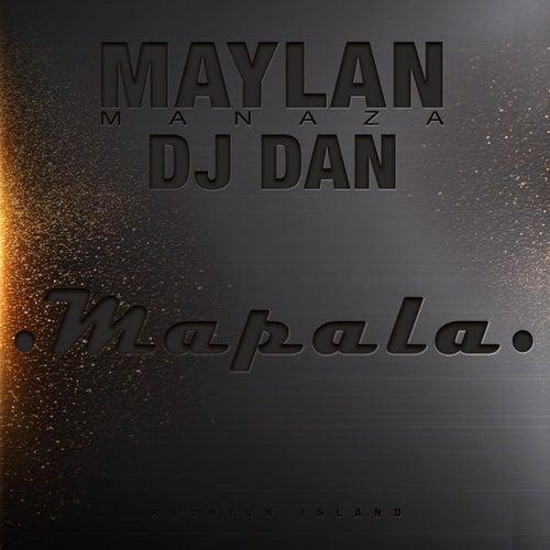 Mapala (feat. Maylan Manaza) by DJ Dan