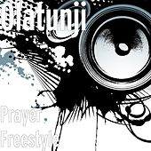 Play & Download Prayer Freestyle by Babatunde Olatunji | Napster