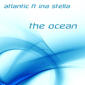 Play & Download The Ocean by Atlantic | Napster
