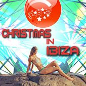 Christmas In Ibiza by Christmas Songs