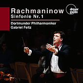 Play & Download Rachmaninoff: Symphony No. 1 in D Minor, Op. 13 by Dortmunder Philharmoniker | Napster