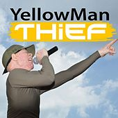 Thief by Yellowman