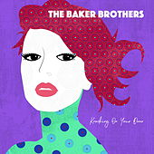 Play & Download Knocking on Your Door by The Baker Brothers | Napster