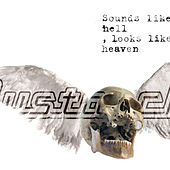 Play & Download Sounds Like Hell, Looks Like Heaven by Mustasch | Napster