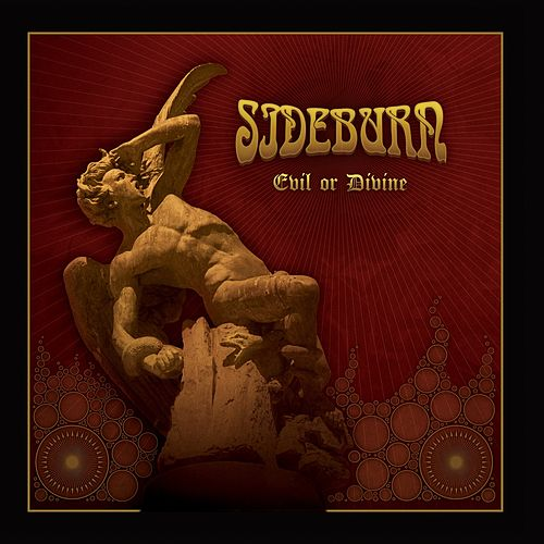 Play & Download Evil or Devine by Sideburn | Napster