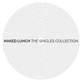 The Singles Collection by Naked Lunch