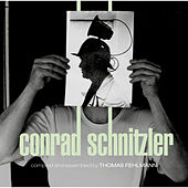 Kollektion 04: Conrad Schnitzler (Compiled and Assembled by Thomas Fehlmann) by Conrad Schnitzler