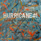 Play & Download Find What You Love and Let It Kill You by Hurricane #1 | Napster