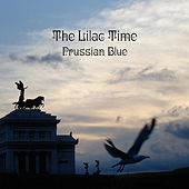 Play & Download Prussian Blue by The Lilac Time | Napster