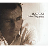 The Diary of the Unforgotten (Selbstportrait VI) by Roedelius