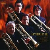 Play & Download Hybrid III by Hybrid Trombone Quartet | Napster