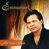 Play & Download Ao Meu Irmão by Emmanuel | Napster