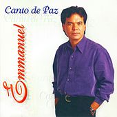 Play & Download Canto de Paz by Emmanuel | Napster