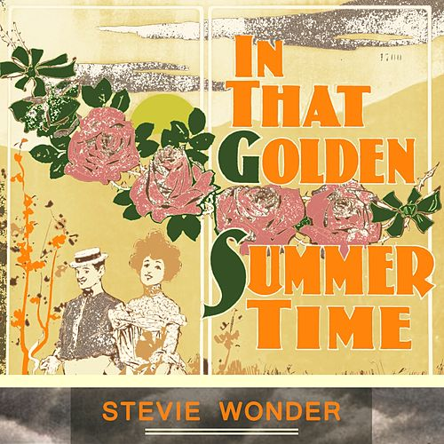 In That Golden Summer Time de Stevie Wonder