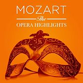 Mozart: The Opera Highlights by Various Artists