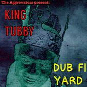 Dub Fi Yard by King Tubby