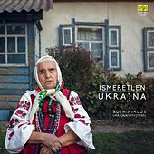 Ismeretlen Ukrajna - Both Miklós gyűjtései by Unknown