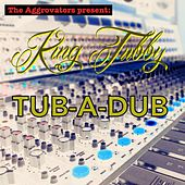 Play & Download Tub-A-Dub by King Tubby | Napster