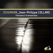 Play & Download Schumann: Fantasie & Kreisleriana (Bonus Track Version) by Jean-Philippe Collard | Napster