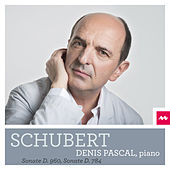 Play & Download Schubert: Sonate, D. 960 & Sonate, D. 784 by Denis Pascal | Napster