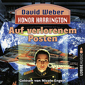 Play & Download Auf verlorenem Posten - Honor Harrington Teil 1 (Ungekürzt) by David Weber | Napster