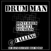 Play & Download Falling (Dublin Techno Drum Mix) by Drum Man | Napster