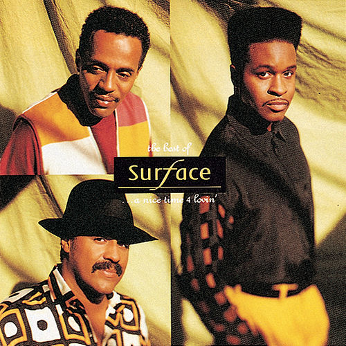 Play & Download Best Of Surface: A Nice Time For Lovin' by Surface | Napster