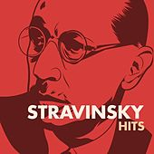 Play & Download Stravinsky Hits by Various Artists | Napster