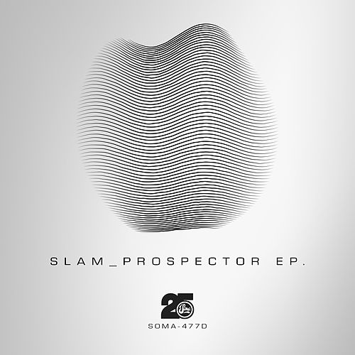 Play & Download Prospector by Slam | Napster