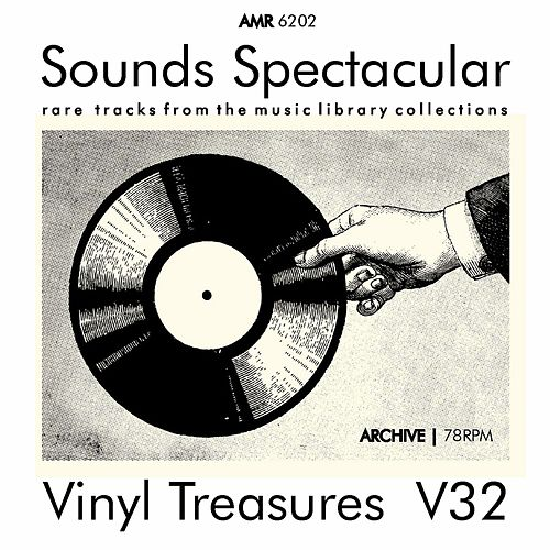 Play & Download Sounds Spectacular: Vinyl Treasures, Volume 32 by City of Prague Philharmonic | Napster