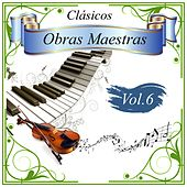 Play & Download Clásicos - Obras Maestras, Vol. 6 by Various Artists | Napster