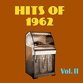 Hits of 1962, Vol. II by Various Artists