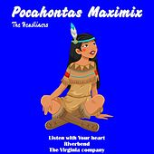 Pocahontas Maximix by The Headliners