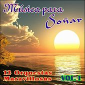 Play & Download Música para Soñar Vol. I by Various Artists | Napster