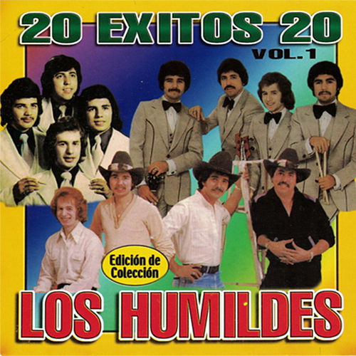 Play & Download Los Humildes 20 Exitos by Los Humildes | Napster