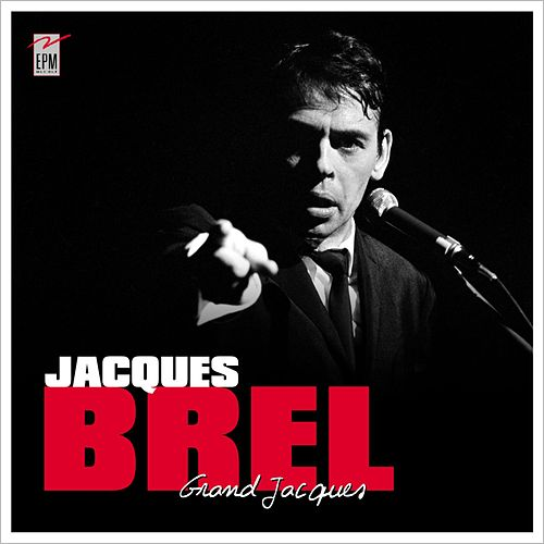 Grand Jacques by Jacques Brel
