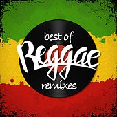 Best of Reggae (Remixes) by Various Artists