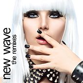 Play & Download New Wave (Remixes) by Various Artists | Napster