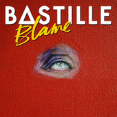Blame by Bastille