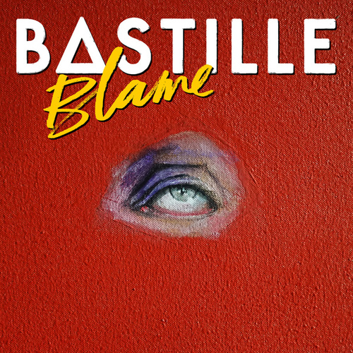 Play & Download Blame by Bastille | Napster
