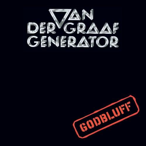 Play & Download Godbluff by Van Der Graaf Generator | Napster