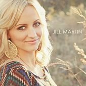 Play & Download Jill Martin by Jill Martin | Napster