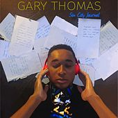 Play & Download Sin City Journal by Gary Thomas | Napster